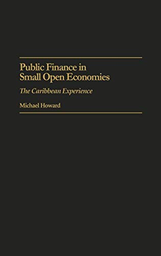 Public Finance in Small Open Economies: The Caribbean...