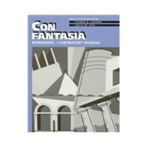 Con Fantasia: Workbook & Laboratory Manual (Italian Edition)