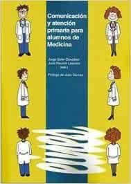 Comunicación y atención primaria para alumnos de Medicina.: 77 (Eines)