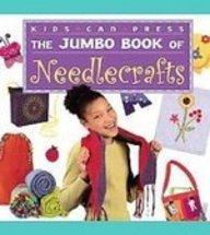 Read Online The Jumbo Book of Needlecrafts (Jumbo Books) PDF