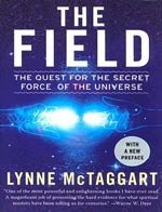 Lynne McTaggart The Field Paperback Updated edition