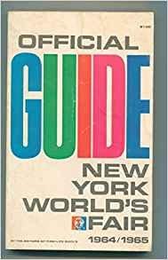 Official Guide New York World's Fair 1964 / 1965