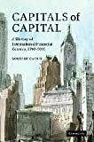 Capitals of Capital : A History of International Financial Centres, 1780-2005, Cassis, Youssef, 0521845351