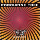 Voyage 34 the Complete Trip by Porcupine Tree (2000-06-06)