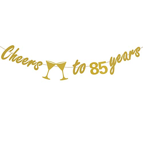 85th Birthday Party Decorations - Glittery Gold Cheers to 85 Years Banner,Perfect Party Supplies 85th Anniversary Decorations for 85th Birthday -