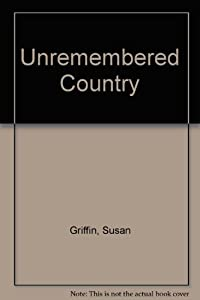 Unremembered Country from Copper Canyon Press