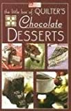 img - for The Little Box of Quilter's Chocolate Desserts (That Patchwork Place) book / textbook / text book