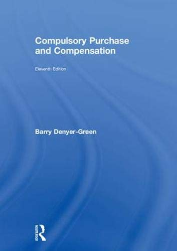 Compulsory Purchase and Compensation