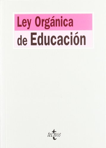Ley organica de educacion / Basic Education Act: Ley Organica 2/2006, De 3 De Mayo (Derecho) (Spanish Edition) ebook