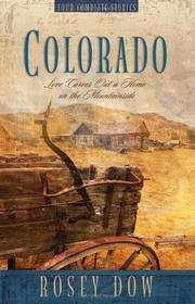 Read Online Colorado - Love Carves Out A Home On The Mountainside PDF