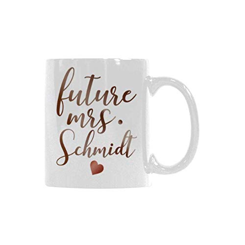 Future Mrs Schmidt Novelty Holiday Gift Coffee Cup