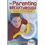 The Parenting Breakthrough, Merrilee Browne Boyack, 1590384415