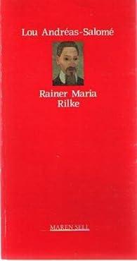 Rainer Maria Rilke par Lou Andreas-Salomé