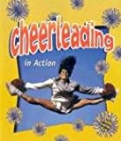 Cheerleading in Action (Sports in Action (Paperback))