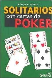 Solitarios Con Cartas De Poker / Solitaire with Poker Cards ...