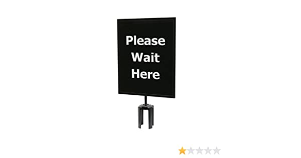 11 x 14 Single Sided Queueway QWAYSIGN-11 X 14-Please Wait HEREPlease Wait Here Sign Board