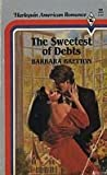 Sweetest of Debts, Author unknown, 0373160496