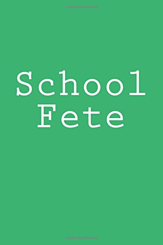 Download School Fete: Notebook ebook