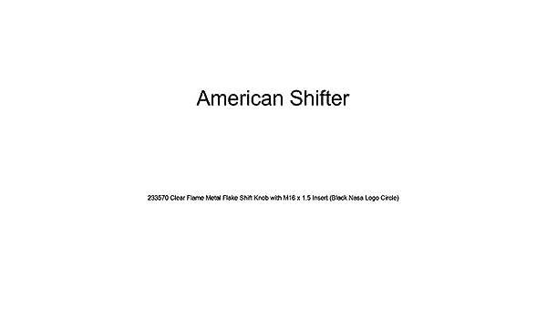 American Shifter 233570 Clear Flame Metal Flake Shift Knob with M16 x 1.5 Insert Black NASA Logo Circle