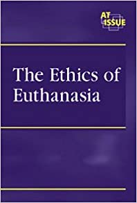 The Ethics Of Euthanasia por Nancy Harris Gratis