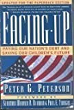 Facing Up, Peter G. Peterson, 0671898906