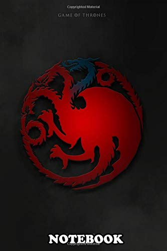 Notebook: Game Of Thrones Targaryen 2 , Journal for Writing, College Ruled Size 6