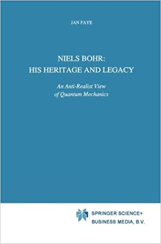 Téléchargements ebook gratuits google books Niels Bohr: His Heritage and Legacy: An Anti-Realist View of Quantum Mechanics (Science and Philosophy) by Jan Faye (2012-12-21) PDF PDB CHM B01JXU4JE0