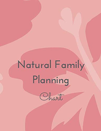 Natural Family Planning Chart: NFP Journal to Monitor Your Cycle with the Sympto-Thermal Method - Women