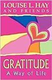 Gratitude : A Way Of Life