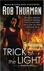 [ TRICK OF THE LIGHT BY THURMAN, ROB](AUTHOR)PAPERBACK