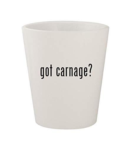 got carnage? - Ceramic White 1.5oz Shot Glass