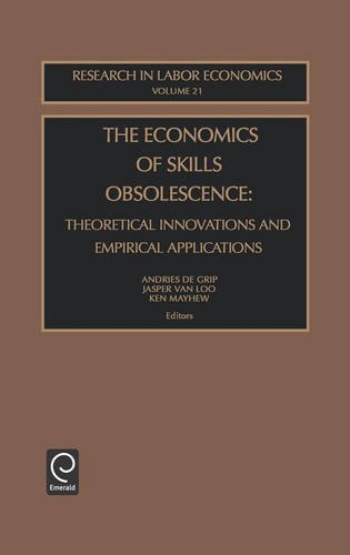 The Economics of Skills Obsolescence (Research in Labor Economics)