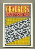 Crackers: This whole many-angled thing of Jimmy, more Carters, ominous little animals, sad singing women, my daddy, and