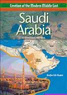 SAUDI ARABIA (CREATION OF THE MODERN MIDDLE EAST) (CREATION OF THE MODERN MIDDLE EAST)