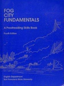 Fog City Fundamentals: A Proofreading Skills Book
