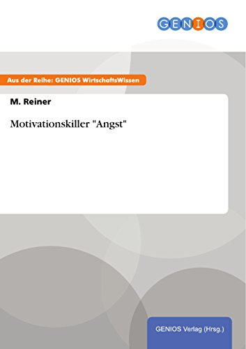 "Motivationskiller ""Angst"" (German Edition)"