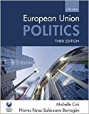 img - for European Union Politics 3th (third) edition Text Only book / textbook / text book