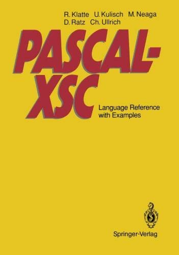 PASCAL-XSC: Language Reference with Examples