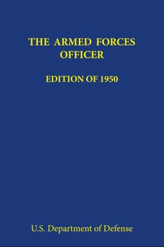 The Armed Forces Officer: Edition of - Forces Edition Books Armed