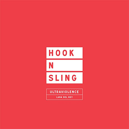 Ultraviolence (Hook N Sling Remix)
