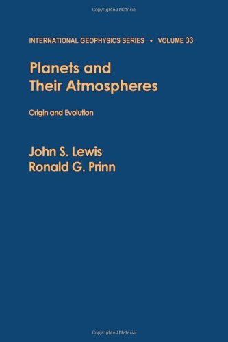 Planets and their atmospheres : origin and evolution (International Geophysics)
