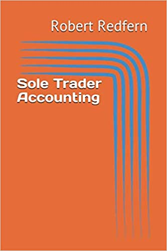 Sole Trader Accounting A Complete Bookkeeping Training Kit