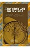 img - for Mentoring and Supervising (School Counseling Principles) book / textbook / text book