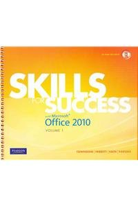 Skills for Success with Microsoft Office 2010, Volume 1 and myitlab -- Access Card -- for Skills Office 2010, Vol 1. Pac