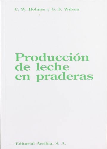 Descargar Libro Producción De Leche En Praderas W. C. Holmes