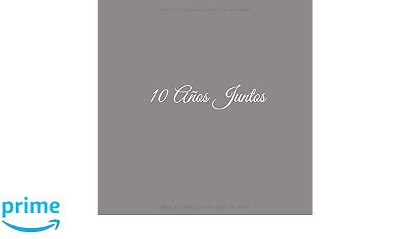 10 Años Juntos: Libro De Visitas 10 años juntos para Aniversário de ...