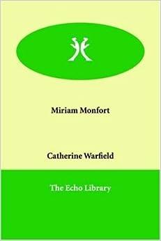 Book Miriam Monfort by Catherine Warfield (2006-01-20)