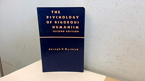 The Psychology of Rigorous Humanism