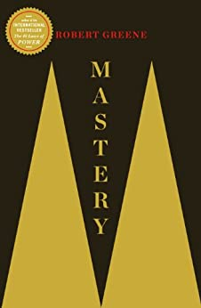 Mastery (The Robert Greene Collection) by [Greene, Robert]