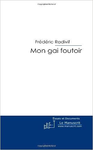 Livres gratuits Mon gai Foutoir: Introduction à la Philosophie de Comptoir epub pdf